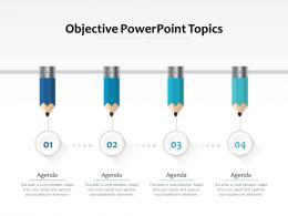 Objective Powerpoint Topics