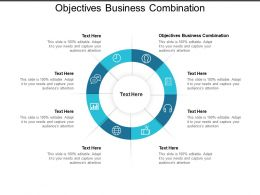 Objectives Business Combination Ppt Powerpoint Presentation Slides Visual Aids Cpb