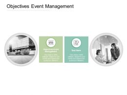 Objectives Event Management Ppt Powerpoint Presentation Slides Vector Cpb