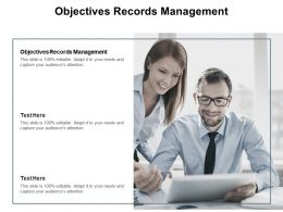 Objectives Records Management Ppt Powerpoint Presentation Model Display Cpb