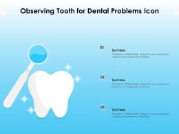 Observing Tooth For Dental Problems Icon