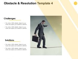 Obstacle And Resolution Template Formal Ppt Powerpoint Presentation Icon Outfit