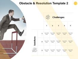 Obstacle And Resolution Template Table And Matrix Ppt Powerpoint Presentation Icon Mockup