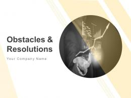 Obstacles And Resolutions Powerpoint Presentation Slides