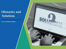 Obstacles And Solutions Powerpoint Presentation Slides