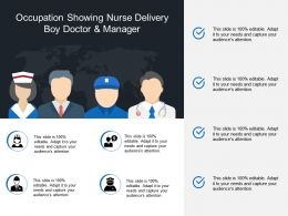 Occupation Showing Nurse Delivery Boy Doctor And Manager