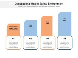 Occupational Health Safety Environment Ppt Powerpoint Presentation Icon Graphics Template Cpb