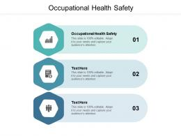 Occupational Health Safety Ppt Powerpoint Presentation Icon Good Cpb
