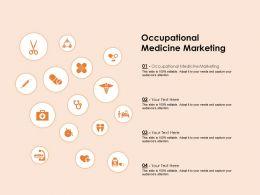 Occupational Medicine Marketing Ppt Powerpoint Presentation Model Clipart