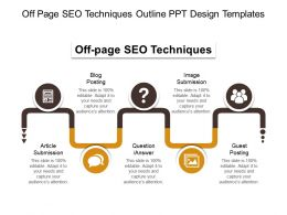 Off Page Seo Techniques Outline Ppt Design Templates