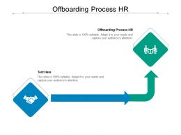 Offboarding Process HR Ppt Powerpoint Presentation Layouts Icons Cpb