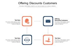 Offering Discounts Customers Ppt Powerpoint Presentation Pictures Brochure Cpb