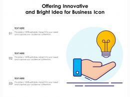 Offering Innovative And Bright Idea For Business Icon