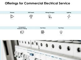 Offerings For Commercial Electrical Service Ppt Powerpoint Presentation File