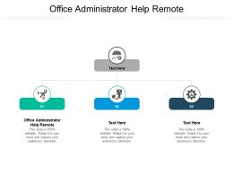 Office Administrator Help Remote Ppt Powerpoint Presentation Show Example Cpb