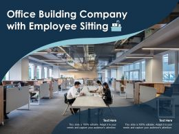 Office Building Company With Employee Sitting