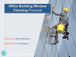 Office Building Window Cleaning Proposal Powerpoint Presentation Slides