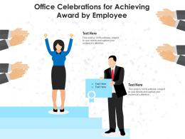 Office Celebrations For Achieving Award By Employee Infographic Template
