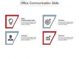 Office Communication Skills Ppt Powerpoint Presentation Infographics Example File Cpb