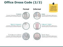 Office Dress Code Business Ppt Powerpoint Presentation Gallery Example