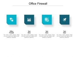 Office Firewall Ppt Powerpoint Presentation Show Good Cpb