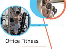 Office Fitness Powerpoint Presentation Slides