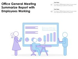 Office General Meeting Summarize Report With Employees Working