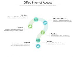 Office Internet Access Ppt Powerpoint Presentation Model Designs Cpb