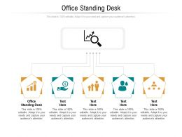 Office Standing Desk Ppt Powerpoint Presentation Outline Icons Cpb