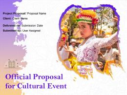 Official Proposal For Cultural Event Powerpoint Presentation Slides