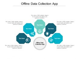 Offline Data Collection App Ppt Powerpoint Presentation Icon Tips Cpb