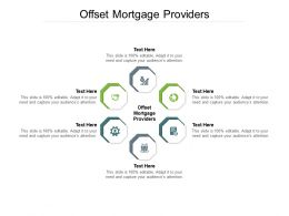 Offset Mortgage Providers Ppt Powerpoint Presentation File Inspiration Cpb