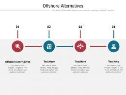 Offshore Alternatives Ppt Powerpoint Presentation Portfolio Ideas Cpb