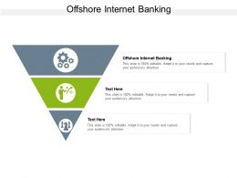 Offshore Internet Banking Ppt Powerpoint Presentation Show Cpb