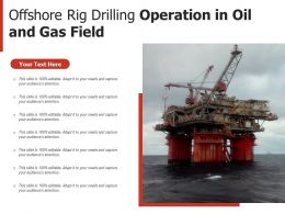 Offshore Rig Drilling Operation In Oil And Gas Field