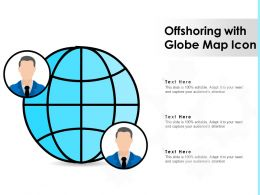 Offshoring With Globe Map Icon