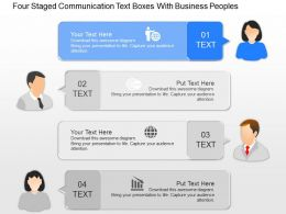 oi Four Staged Communication Text Boxes With Business Peoples Powerpoint Template