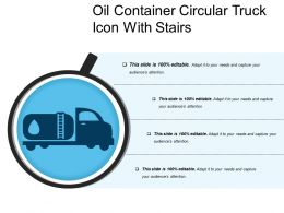 Oil Container Circular Truck Icon With Stairs