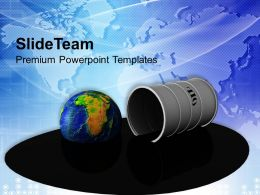 Oil Drum With Spilled Oil Globe Powerpoint Templates Ppt Themes And Graphics