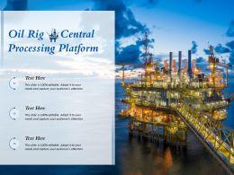 Oil Rig Central Processing Platform