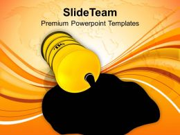 Oil Spilled Out Of Barrel Industrial Powerpoint Templates Ppt Themes And Graphics 0113