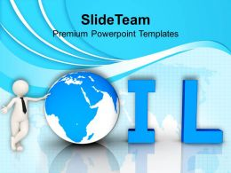 Oil World Globe Business Industrial Powerpoint Templates PPT Themes And Graphics 0113