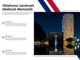 Oklahoma Landmark National Memorial Powerpoint Presentation PPT Template