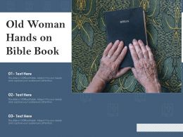 Old Woman Hands On Bible Book