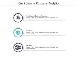 Omni Channel Customer Analytics Ppt Powerpoint Presentation Model Pictures Cpb