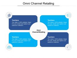 Omni Channel Retailing Ppt Powerpoint Presentation Infographics Guidelines Cpb