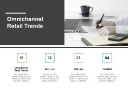 Omnichannel Retail Trends Ppt Powerpoint Presentation Pictures Infographic Template Cpb