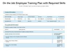 On The Job Employee Training Plan With Required Skills