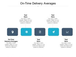 On Time Delivery Averages Ppt Powerpoint Presentation Infographics Tips Cpb