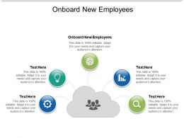 Onboard New Employees Ppt Powerpoint Presentation Slides Example Introduction Cpb